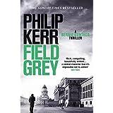 Field Grey: Bernie Gunther Thriller 7