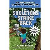 The Skeletons Strike Back: An Unofficial Gamer's Adventure, Book Five (An Unofficial Gamer?s Adventure 5)