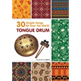 Tongue Drum 30 Simple Songs - All Over the World: Play by Number