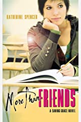 More Than Friends: A Saving Grace Novel Paperback