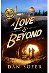 A Love and Beyond: A Novel Kindle Edition