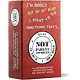Not Parent Approved: A Fun Card Game for Kids, Tweens, Teens, Families and Mischief Makers - The Original, Hilarious Family P