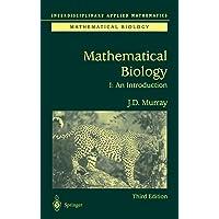 Mathematical Biology: I. An Introduction (Interdisciplinary…
