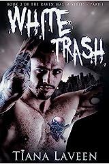 White Trash (Raven Maxim Book 2) Kindle Edition