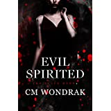 Evil Spirited (The Black Hand Book 4)
