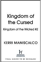 Kingdom of the Cursed Kindle Edition