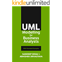 UML Modelling for Business Analysts: With Illustrated Exampl…