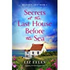 Secrets at the Last House Before the Sea: A gripping and emotional page-turner (Heaven's Cove Book 1)