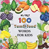 My First 100 Tamil food Words for Kids: Fruits and vegetables and legumes Toddlers Learn Tamoul, Bilingual Early Learning & E