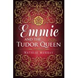 Emmie and the Tudor Queen: 2