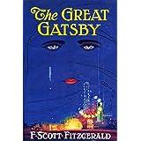 The Great Gatsby: F. Scott Fitzgerald (Classics, Literature) [Annotated]