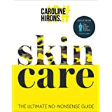 Skincare: The ultimate no-nonsense guide and Sunday Times No. 1 best-seller.