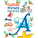 Collins Primary Dictionaries - Collins Primary Dictionary: Illustrated Learning Support for Age 7+: Illustrated dictionary fo