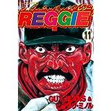 REGGIE(11) (モーニングコミックス)