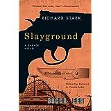 Slayground: A Parker Novel