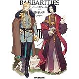 BARBARITIES III【電子特典付】 (ビーボーイコミックスDX)