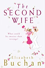 The Second Wife Kindle Edition