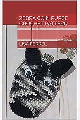 Zebra Coin Purse Crochet Pattern Kindle Edition