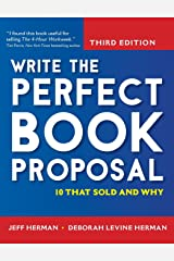 Write the Perfect Book Proposal: 10 That Sold and Why Hardcover