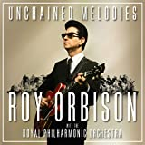 Unchained Melodies: Roy Orbison With The Royal Philharmonic Orchestra (2Lp/140G)