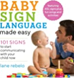 Baby Sign Language made easy: 101 Signs to Start Communicati…