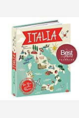 Italia: Das Beste aus allen Regionen Hardcover