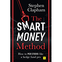 The Smart Money Method: How to pick stocks like a hedge fund…
