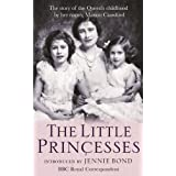 The Little Princesses: The extraordinary story of the Queen's childhood by her Nanny. Perfect for readers of The Lady in Wait