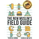 The New Muslim's Field Guide