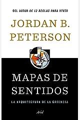 Mapas de sentidos: La arquitectura de la creencia Hardcover