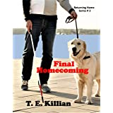 Final Homecoming (Returning Home Series Book 3)