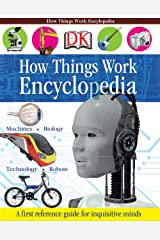 How Things Work Encyclopedia Kindle Edition