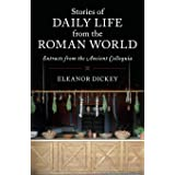 Stories of Daily Life from the Roman World: Extracts from the Ancient Colloquia