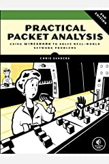 Practical Packet Analysis – Using Wireshark to Solve Real–World Network Problems 2e Paperback