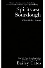 Spirits and Sourdough (A Magical Bakery Mystery Book 10) Kindle Edition