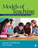 Models of Teaching: Connecting Student Learning With Standards (NULL)