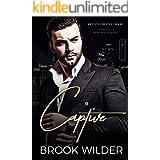 Captive (Dark Mafia Romance Suspense) (Krylova Bratva Book 1)