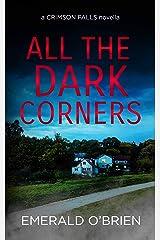 All the Dark Corners (A Crimson Falls Novella) Kindle Edition