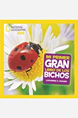 Mi primer gran libro de bichos (NG KIDS) (Spanish Edition) Kindle Edition
