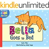 Bella Goes to Bed (Bella the Cat Book 6)