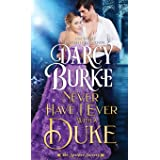 Never Have I Ever With a Duke: 1