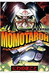 THE MOMOTAROH PART.2 Kindle版