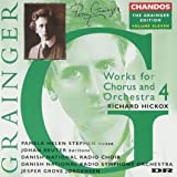 Grainger Edition 2: Works for Chorus & Orchestra 4