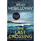 The Last Crossing: a gripping and unforgettable crime thriller from the New York Times bestselling author