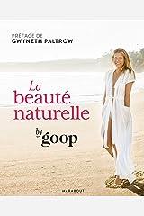 Beauté naturelle par Goop Paperback