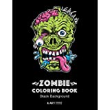 Zombie Coloring Book: Black Background: Midnight Edition Zombie Coloring Pages for Everyone, Adults, Teenagers, Tweens, Older