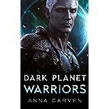 Dark Planet Warriors: A Science Fiction Romance