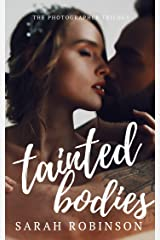 Tainted Bodies (The Photographer Trilogy Book 1) Kindle Edition