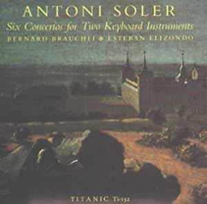 Anton Soler: Six Concertos for Two Keyboard Instruments
