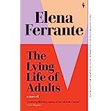 The Lying Life of Adults: A Novel